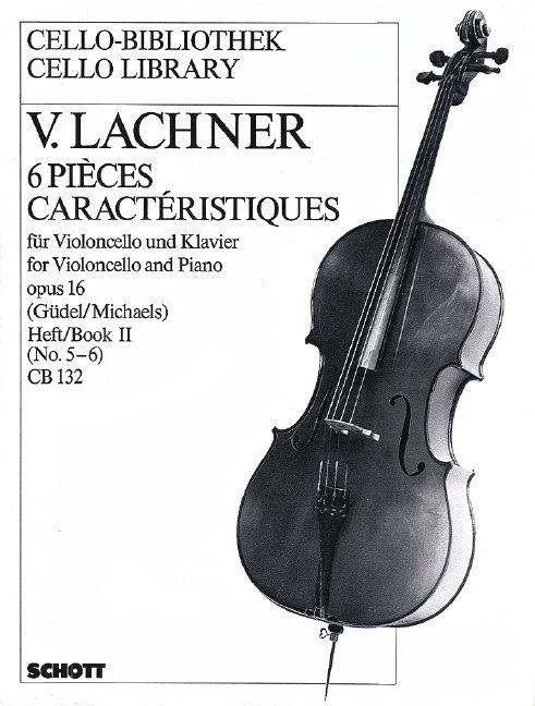 Lachner: 6 Pièces caractéristiques op. 16 Band 2
