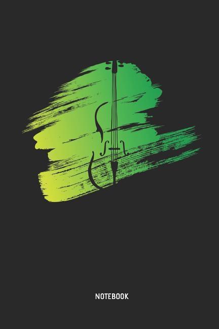 Cello Notebook: Cello Journal