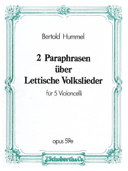 2 Paraphrasen über lettische Volkslieder op. 59e