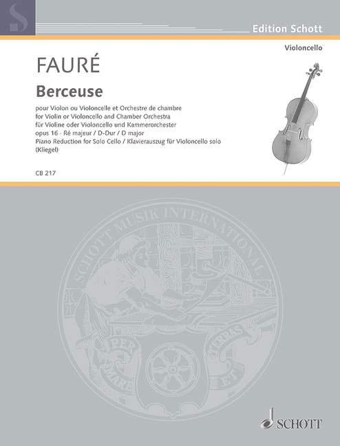 Fauré: Berceuse D-Dur op. 16