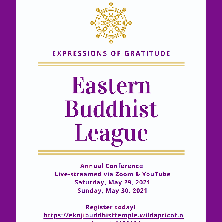 Eastern Buddhist League: Expressions of Gratitude Conference