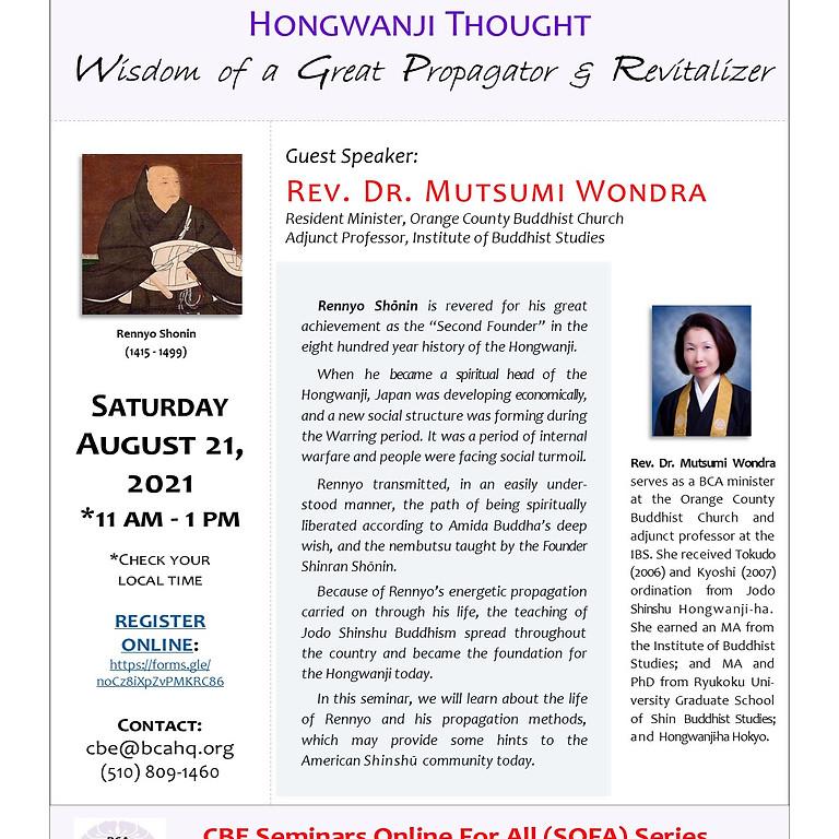 Rennyo's Contribution to Hongwanji Thought