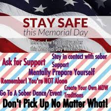 Stay Clean and Sober on Memorial Day