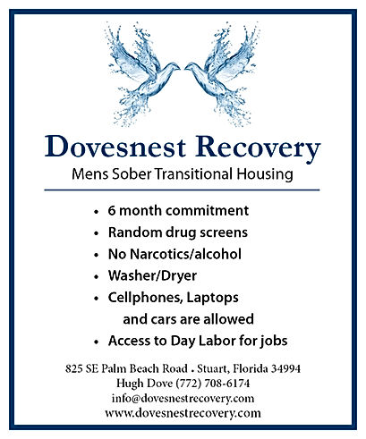 Soberliving in Stuart Florida Dovesnest Recovery, Hugh Dove, Half way house