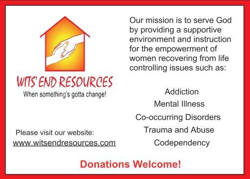 WITS END RESOURCES, Pam Herman, Martin County, Mental Illness, Co-occuring disorders, trauma and abuse, codependency, god