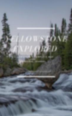 Yellowstone Explroed Book.jpg