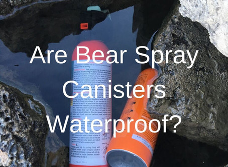 Are Bear Spray Canisters Waterproof?