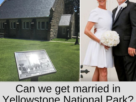 Can We Get Married in Yellowstone National Park?