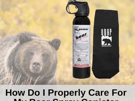 How Do I Properly Care for My Bear Spray?