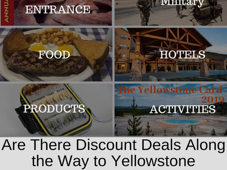 Are There Discount Deals Along the Way to Yellowstone National Park Entrances?