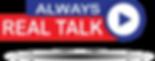 Always Real Talk_logoMain2020.PNG
