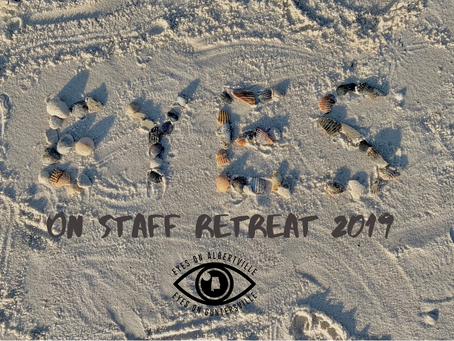 Eyes on Staff Retreat 2019