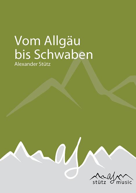 Von Allgäu bis Schwaben (Blechbesetzung)