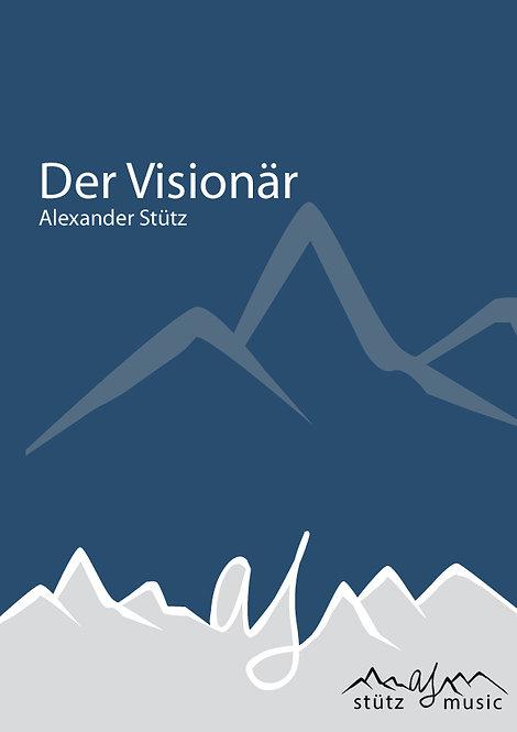Der Visionär
