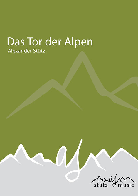 Das Tor der Alpen (Blechbesetzung)