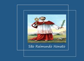 São Raimundo Nonato: padroeiro das grávidas e obstetras