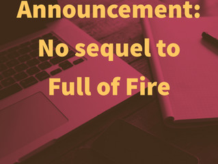 No sequel to Full of Fire