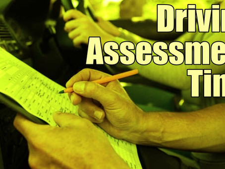 Driving Assessment Time...
