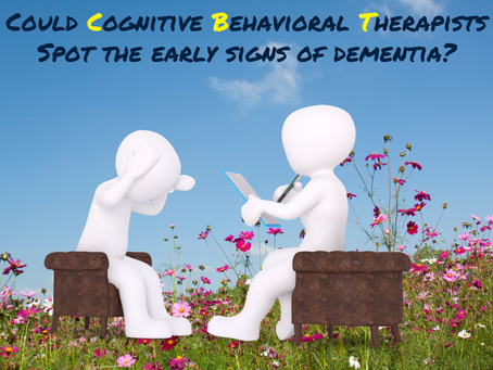 CBT and Spotting the Signs of Dementia