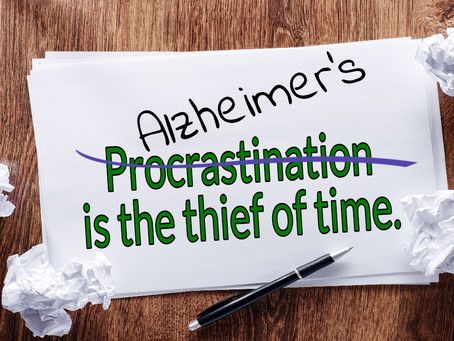Dementia is the Thief of Time