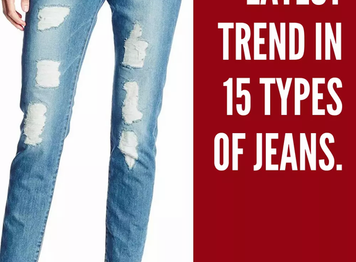 The Latest Trend In 15 Types Of Women's Jeans.