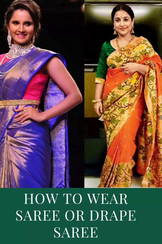 how to wear saree or how to drape saree
