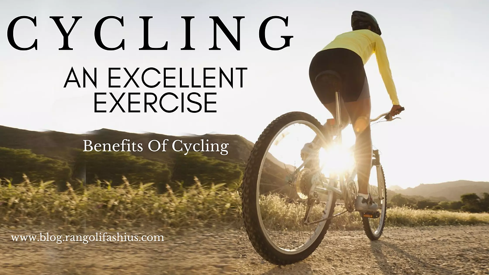 cycling an excellent exercise