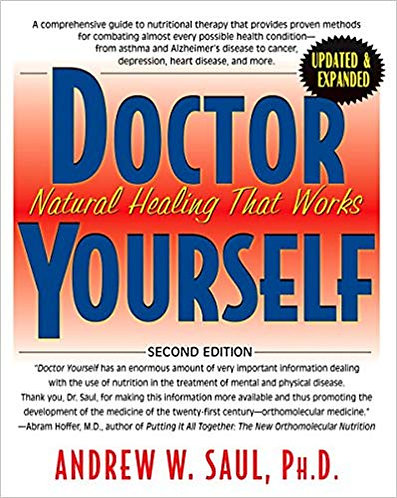 Doctor Yourself: Natural Healing That WorksbyDr. Andrew Saul [eBook]