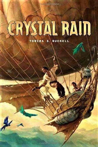 CRYSTAL RAIN by Tobias S. Buckell [eBook]