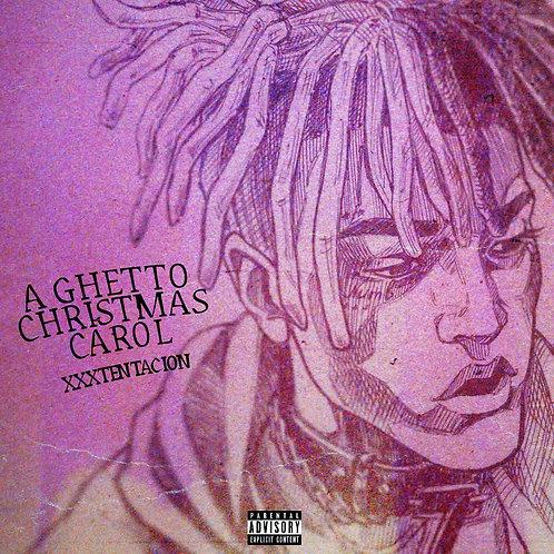 Rapper Xxxtentacion – A GHETTO CHRISTMAS CAROL! (EP Album) [MP3 320]