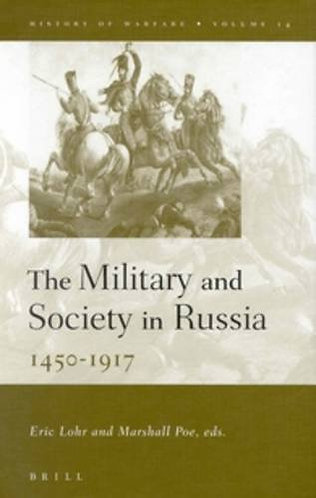 The Military and Society in Russia: 1450-1917 (History of Warfare, 14) [PDF]
