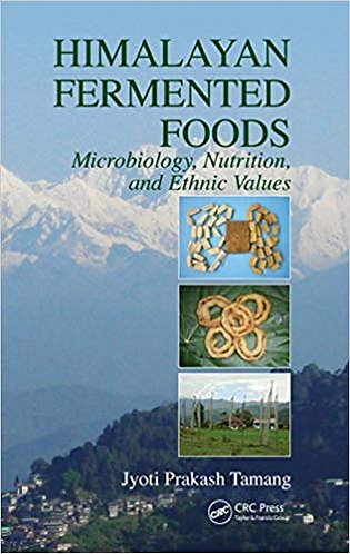 Himalayan Fermented Foods: Microbiology, Nutrition, and Ethnic Values [eBook]