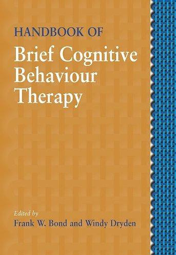 Handbook of Brief Cognitive Behaviour (CBT) Therapy [eBook] Bond