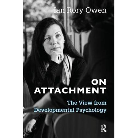 On Attachment: The View from Developmental Psychology [eBook]