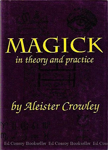 Magick in Theory and Practice by Aleister Crowley
