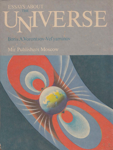 Essays About the Universe (Mir 1985) by B. A Vorontsov-Veliaminov [eBook]