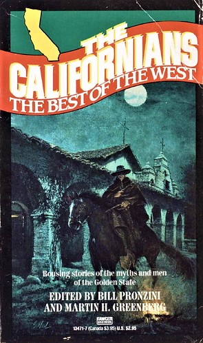 The Californians The Best of the West Collection by Bill Pronzini [Digital]