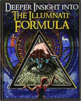 Deeper Insights into the Illuminati Formula by Fritz Springmier & Cisco Wheeler