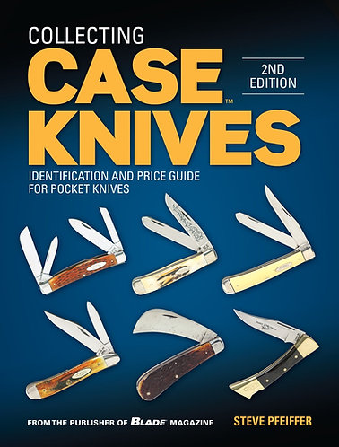 Collecting Case Knives: Identification and Price Guide for Pocket Knives [eBook]