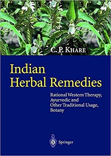Indian Herbal Remedies: Rational Western Therapy, Ayurvedic & Traditional Usage