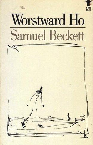 Worstward Ho by Samuel Beckett [eBook]