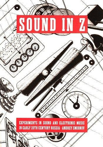 Andrei Smirnov: Sound in Z - Experiments in Sound and Electronic Music [PDF]