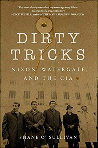 Dirty Tricks: Nixon, Watergate, and the CIA by Shane O'Sullivan [eBook]