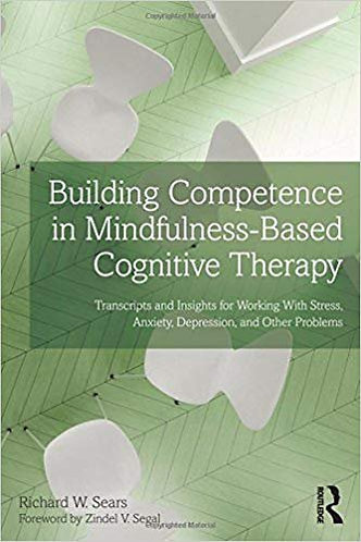 Building Competence in Mindfulness-Based Cognitive Therapy MBCT [eBook]