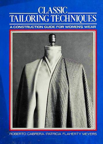 Classic Tailoring Techniques for Women's Wear by Roberto Cabrera [eBook]