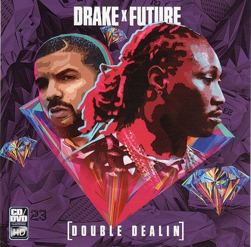 Drake & Future: Double Dealin Album [Download]