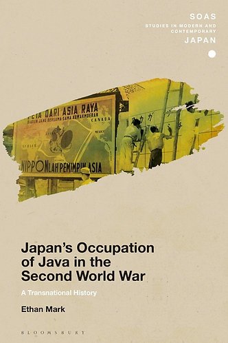 Japan's Occupation of Java in the Second World War: A Transnational History [e]