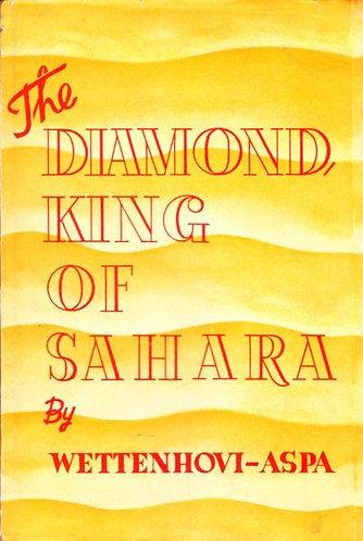 The Diamondking (1935) Sahara by Sigurd Wettenhovi-Aspa [eBook]