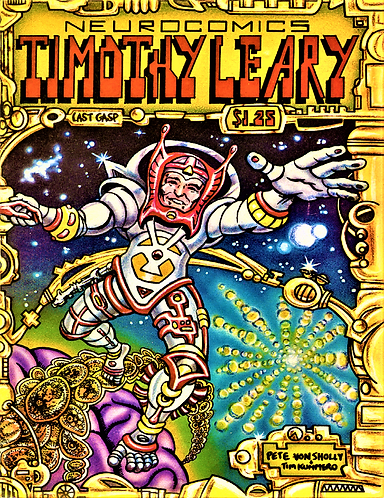 Timothy Leary Neurocomics by Pete Von Sholly and George Dicaprio [eBook]