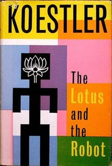 The Lotus and the Robot by Arthur Koestler [eBook]